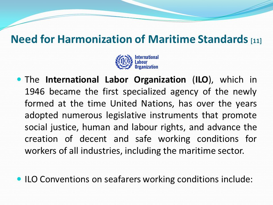 Need for Harmonization of Maritime Standards [11]